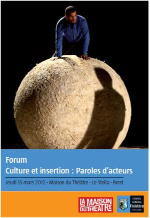 Forum Culture et Insertion : paroles d'acteurs